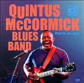 Quintus McCormick/Quintus McCormick Blues Band: Put It on Me