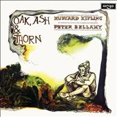 Peter Bellamy: Oak, Ash and Thorn