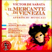 Victor de Sabata: The Merchant of Venice, complete incidental music / M&aacute;laga Chorus & PO; Aldo Ceccato