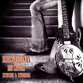 Eric Sardinas & Big Motor/Eric Sardinas: Sticks and Stones *