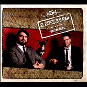 Electric Balkan Jazz Club: Balkan Dogs [Digipak]