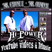 Mr. Capone-E/Mr. Criminal: YouTube Videos and Music [PA]