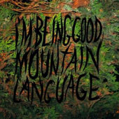 I'm Being Good: Mountain Language