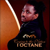 I-Octane: Crying to the Nation