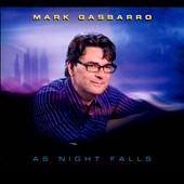 Mark Gasbarro: As Night Falls [Digipak] *