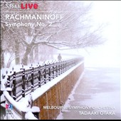 Rachmaninoff: Symphony No. 2 / Melbourne SO; Otaka