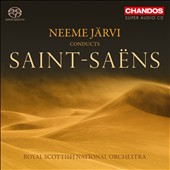 Saint-Sa&#235;ns: Orchestral Works / Neeme J&#228;rvi
