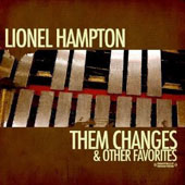 Lionel Hampton: Changes & Other Favorites