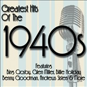 Various Artists: Greatest Songs of the 1940s [Box]