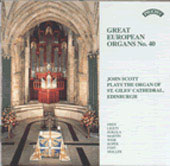 Great European Organs Vol 40 / John Scott