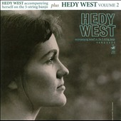 Hedy West: Hedy West/Volume 2 *