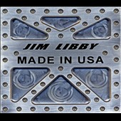 Jim Libby: Made In USA [Digipak]