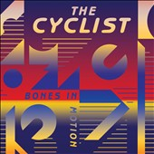 The Cyclist: Bones in Motion [Digipak]