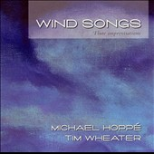 Michael Hopp&#233;: Wind Songs [Spring Hill]
