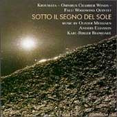 Sotto il Segno del Sole - Messiaen, Eliasson, Blomdahl