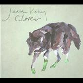 Jadea Kelly: Clover [Digipak] [5/21]