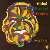 Muhal Richard Abrams: Song for All