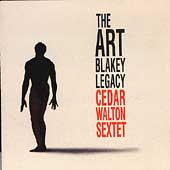 Cedar Walton: The Art Blakey Legacy
