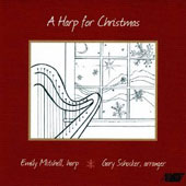 A Harp for Christmas, Vol. 1 - Traditional carols arranged for harp by Gary Schocker / Emily Mitchell, harp