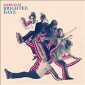FM Belfast: Brighter Days [Digipak]