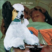 White Lung: Deep Fantasy [Slipcase]