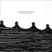 Dakota Suite/Quentin Sirjacq: There is Calm To Be Done [Slipcase]
