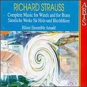 R. Strauss: Complete Music for Winds and Brass Vol 1 / Amadé