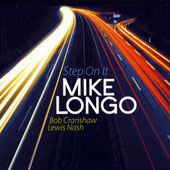 Mike Longo: Step On It