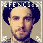 Fences: Lesser Oceans [PA] [Digipak] *