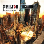 The Milton Incident: Innocence Lost