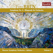 Fritz Brun: Symphony No. 4; Rhapsody for Orchestra Moscow Symphony Orchestra; Adriano, conductor
