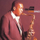 John Coltrane: Living Space [Limited Edition]