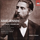 Adolf Jensen (1837-79): Piano Music, Vol. 1 / Erling R. Eriksen, piano