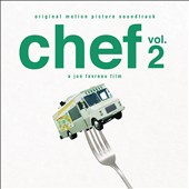 Original Soundtrack: Chef 2