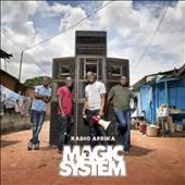 Magic System: Radio Afrika *