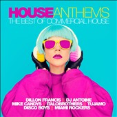 Various Artists: House Anthems: Best of Commercial House