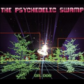Dr. Dog: The Psychedelic Swamp [2/5]