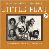Little Feat: Transmission Impossible