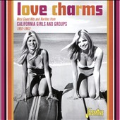 Various Artists: Love Charms: West Coast Hits Rarities From California Girls & Groups [3/24]