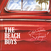 The Beach Boys: Carl and the Passions - So Tough/Holland