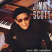 Little Jimmy Scott: Over the Rainbow
