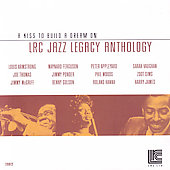 Various Artists: LRC Jazz Legacy Anthology: A Kiss to Build a Dream On