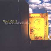 Francine (Rock): 28 Plastic Blue Versions of Endings Without You