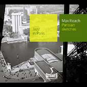Max Roach: Jazz In Paris: Parisian Sketches