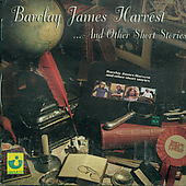 Barclay James Harvest: Barclay James Harvest and Other Short Stories [UK Bonus Tracks]