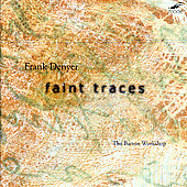 Denyer: Faint Traces, etc / The Barton Workshop