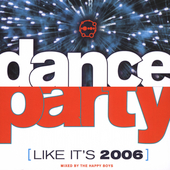 The Happy Boys: Dance Party (Like It's 2006)