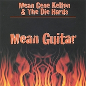Mean Gene Kelton: Mean Guitar *
