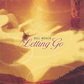 Bill Beach (jazz piano): Letting Go