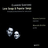 Santoro: Love Songs & Popular Songs, etc / Lamosa, Bratke
